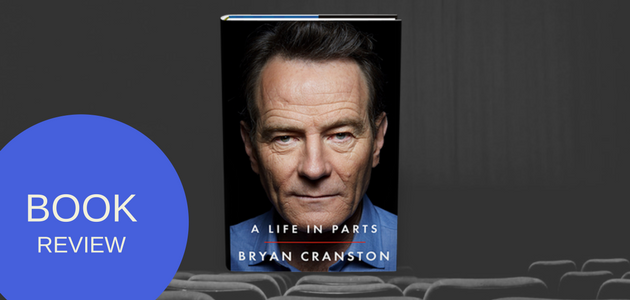 Bryan Cranston A life in Parts