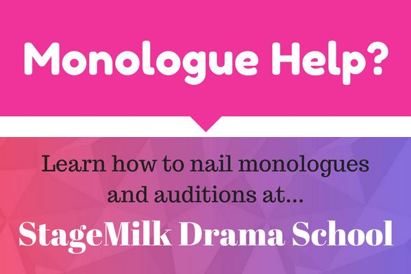 Monologue Help