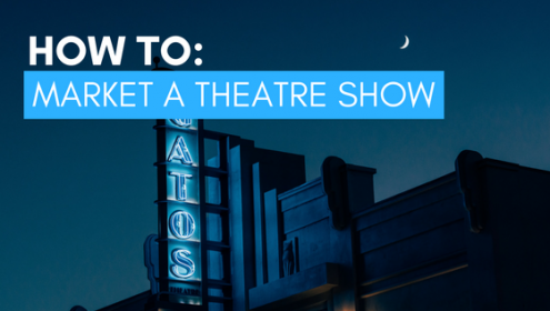how to market your theatre show