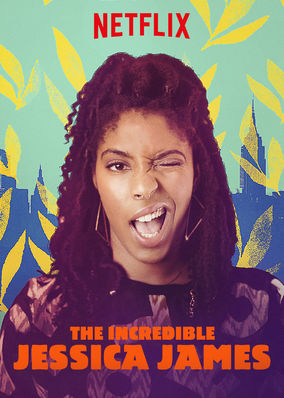 incredible jessica james netflix