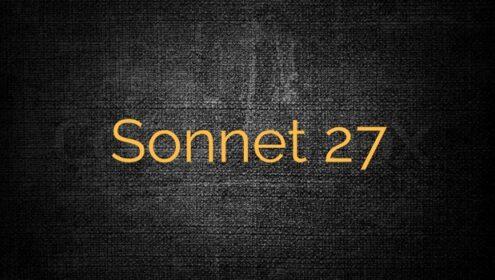 Shakespeare Sonnet 27