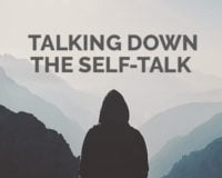 talking down the self talk