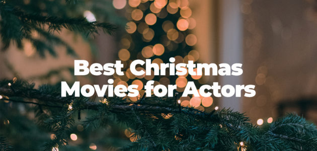 Best christmas movies for actors