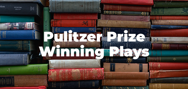 Pulitzer Prize Winning Plays