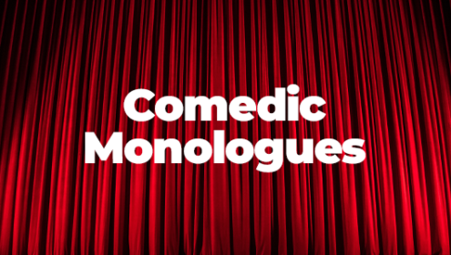 Comedy Monologues