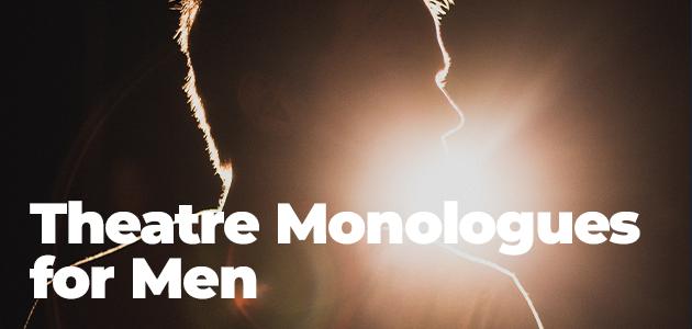Comedy Monologues Men