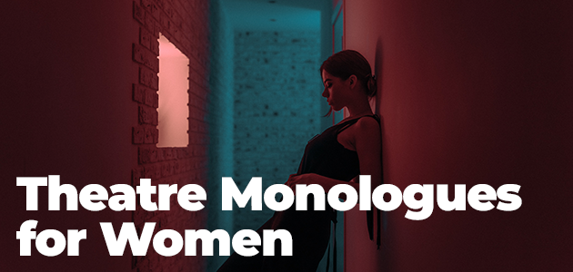 Comedy Monologues for Women