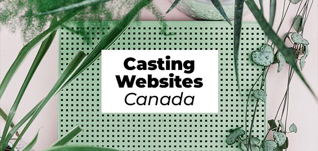Casting Websites Canada