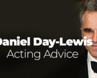Daniel Day-Lewis Acting Advice