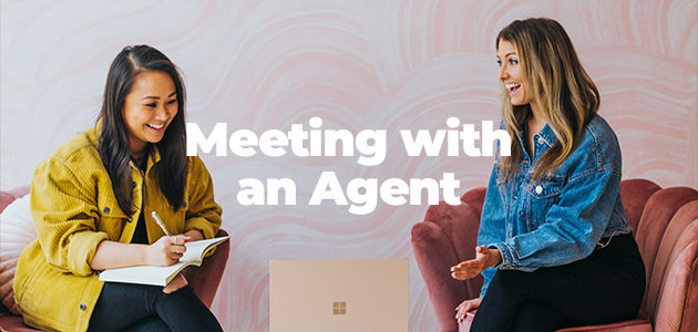 Meeting with an Agent