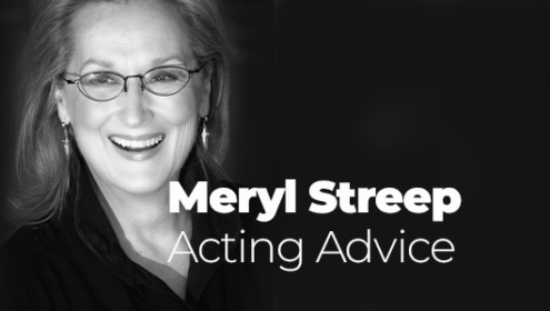Meryl Streep Acting Advice