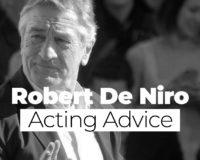 Robert De Niro Acting Advice