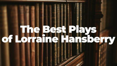 Best-Lorraine-Hasnberry-Plays
