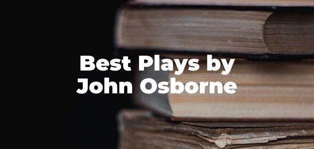Best Plays by John Osborne