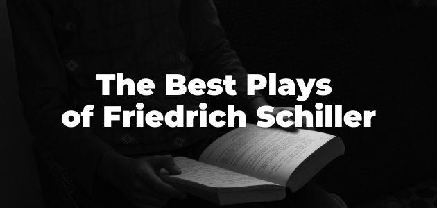 Best Plays of Friedrich Schiller