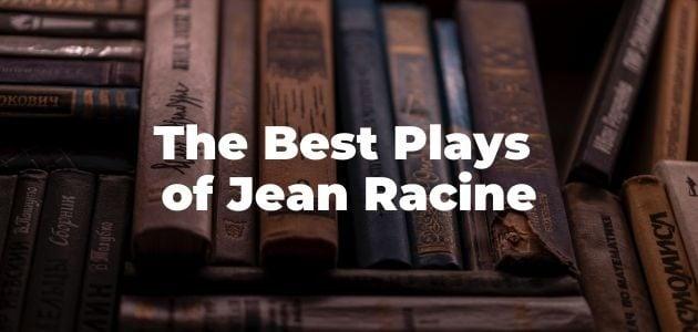 Best Plays of Jean Racine