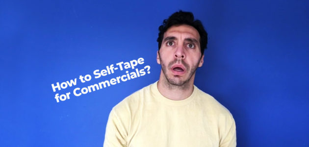 Commercial Casting Self Tapes
