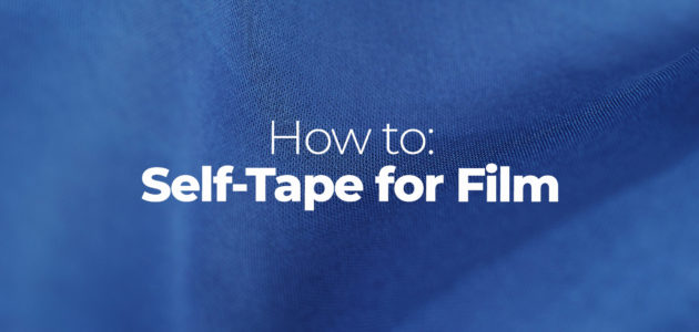 how to self-tape for film